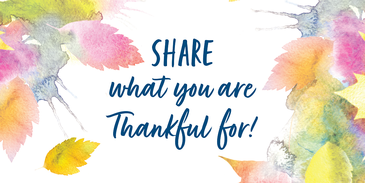 Background has fall leaves illustration with text that reads Share what you are thankful for