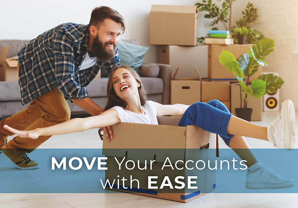 Move Your Accounts with Ease