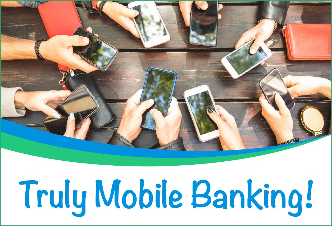 Truly Mobile Banking