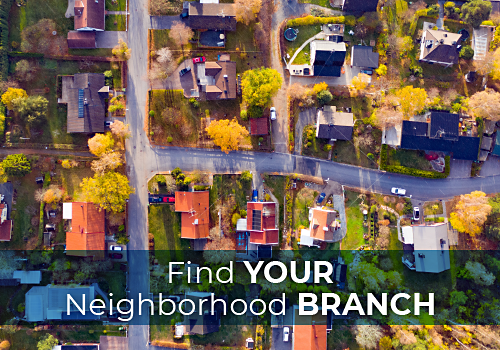 Find your neighborhood branch